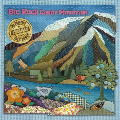 Big Rock Candy Mountain CD
